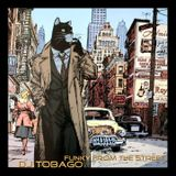 DJ TOBAGO - Funky from the street - vol. 1