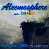 Alecmosphere 178: Monastery Mix with Iceferno (Web Edition)