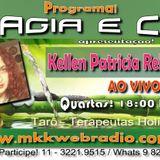 Programa Magia e Cia 07.06.2017 - Kellen Rehder
