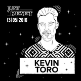 Kevin Toro @ Live at Just Reset - 13.05.2016