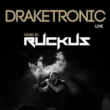DJ Ruckus - DRAKETRONIC Live