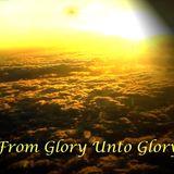 """From Glory Unto Glory""  Sun. 3-17-13 AM sermon by David Hankins"