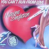 maxine singleton-you can run from love
