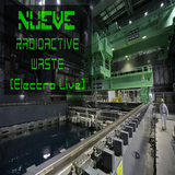 NUEVE - Radioactive Waste (Electro Live)
