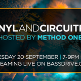 Vinyl and Circuitry September 20th 2016 hosted by Method One @ Bassdrive.com