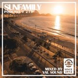 SunFamilyPodcast#213 mix by Val Sound