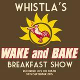 Wake & Bake Breakfast Show on Sub.FM 30th September 2015