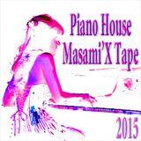 Piano House Masami'X