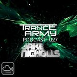Trance Army Podcast (Guest Mix Session 027 With Jake Nicholls)