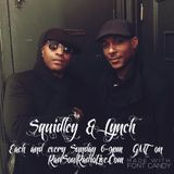 Squidley & Lynch on Raw Soul 5-2-17