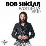 Bob Sinclar - Radio Show #519