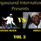 MEGASOUND INTL -  sizzla vs natural black vol 3