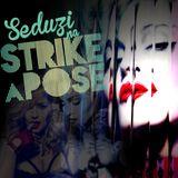 Discoteke Strike a Pose