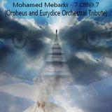 Mohamed Mebarki - 7.Olf@.7 (Orpheus and Eurydice Orchestral Tribute)