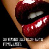 5HR MONSTER DANCE MIX 2014 PART 3 BY PAUL ALMEIDA