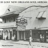 10 Lost New Orleans Soul Heroes