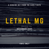 Lethal MG - DJ set November 2004 (vinyl only)