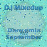 DJ Mixedup - Dancemix September 2008
