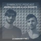 """ANDREA GIULIANI & LUCA ROSSETTI  podcast for """"SYMBIOSTIC"""" [Berlin] April 2016"""