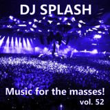 Dj Splash (Lynx Sharp) - Music for the masses vol.52