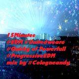15Minutes #EDM #unitedweare #Quicky of Powerfull #ProgressiveEDM by #Cologneandy #SchoenenSonntag