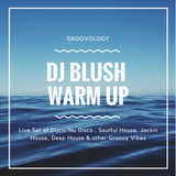 DJ Blush - Warm Up