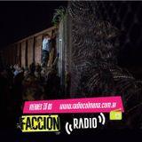 Facción / 18 de septiembre / Crisis migratoria en Europa, violencia institucional en Brasil y  más