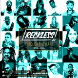 @RECKLESSDJ_ - Through The Years: 2000 - 2004
