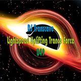 ►► DJ Transcave - Lightspeed Uplifting Trance Force 049 ◄◄
