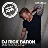 #MixtapMonday Winner April - Rick Baron -SORRY- MY SOUND IS FRESHER THAN YOURS!