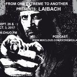 #313-Extreme-2017-10-03 Laibach part 2 1988-2017