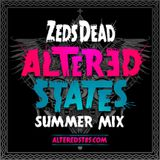 Zeds Dead - Altered States Summer Mix (BBC Radio 1Xtra) - 18.07.2013