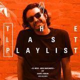 The Last Playlist w/ Luis Farfán & Danny Gibson - 30th July 2019