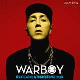 Warboy Jul 14 - Reclaim & Redefine Mix