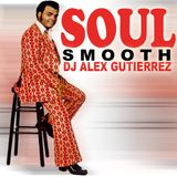 Soul Smooth by DJ Alex Gutierrez