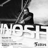 Ferry Tayle & Dan Stone - Fables 112 (Ferry Tayle Live at Luminosity At The Beach '19) (09/09/2019)