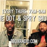 The Dot & Spry Show Episode 52