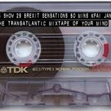 The Transatlantic Mixtape of Your Mind Series 4 Show 29