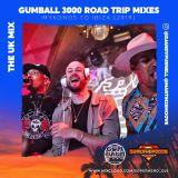 The UK Mix (Gumball 3000 Road Trip Mix 2019)
