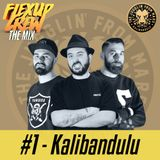 Flex Up Crew The Mix #01- Kalibandulu