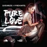 DJ FearLess - Vybz Kartel - Pure Love (Dancehall 2017)