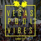 Vegas Pool Vibes Mix (Summer 2017 Edition)