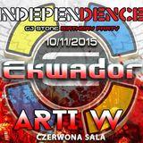 DJ ARTI W. @ Independence Day Ekwador Manieczki 10.11.2015 Czerwona Sala