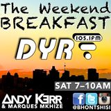 The Weekend Breakfast on Durban Youth Radio 105.1FM (Episode 1)