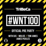 #WNT100 - Pre-Party Warm Up Mix - Tom James