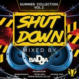 ShutDown Mix - Vol 2 - Summer Collection 2018