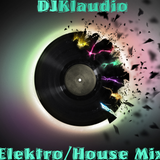 4 - DJKlaudio Elektro/House Mix