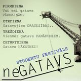 """""""Dodies misijā"""" – 2014. gada 17. Novembris – Studentu festivāls """"neGATAVS"""""""