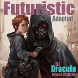212 WAEL WAHID (DJ DRACULA) - Futuristic Adopted