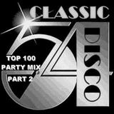 Classic Disco TOP 100 Party Mix Pt 2